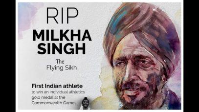 Tribute to the Flying Sikh Milkha singh, RIP the Flying Sikh Milkha singh.